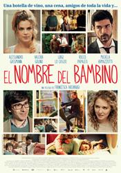 """Estreno de la película italiana """"EL NOMBRE DEL BAMBINO"""""""