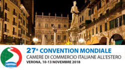 A Verona la 27ª convention mondiale delle Camere di Commercio Italiane all'estero